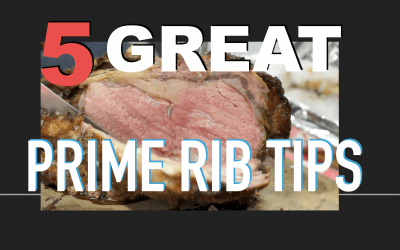 5 Great Prime Rib Tips